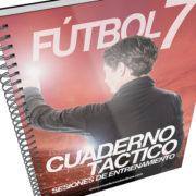 Cuaderno Táctico – Sesiones de Entrenamiento Fútbol 7 – 3